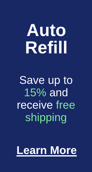Save up to 15 percent and free shipping on every auto refill order