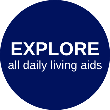 Explore All Daily Living Aids